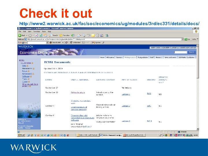 Check it out http: //www 2. warwick. ac. uk/fac/soc/economics/ug/modules/3 rd/ec 331/details/docs/