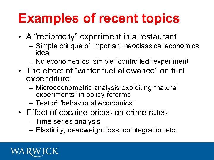 """Examples of recent topics • A """"reciprocity"""" experiment in a restaurant – Simple critique"""