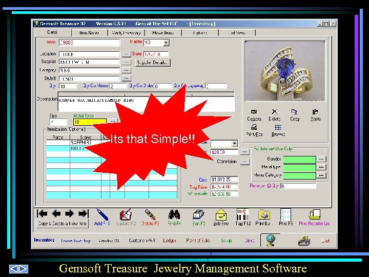 Its that Simple!! Gemsoft Treasure Jewelry Management Software