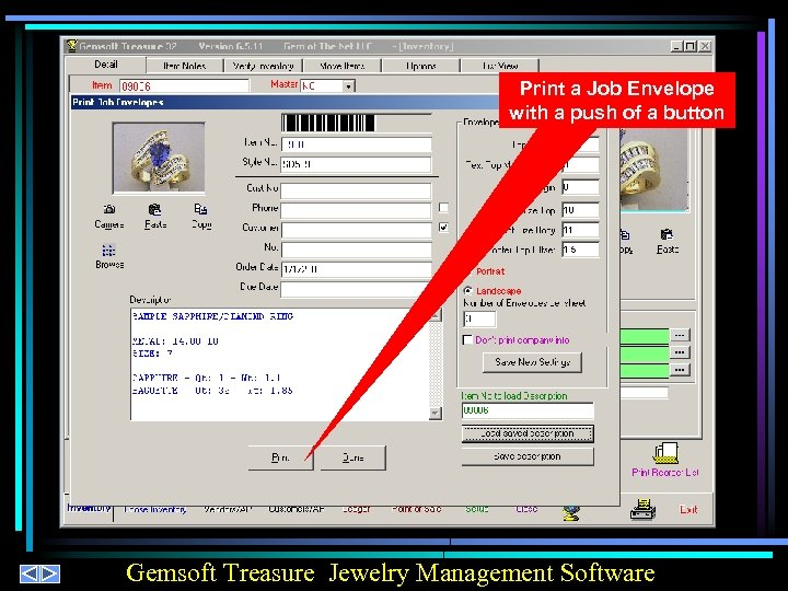 Print a Job Envelope with a push of a button Gemsoft Treasure Jewelry Management