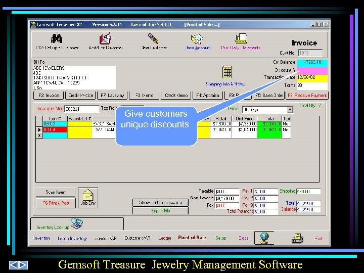 Give customers unique discounts Gemsoft Treasure Jewelry Management Software