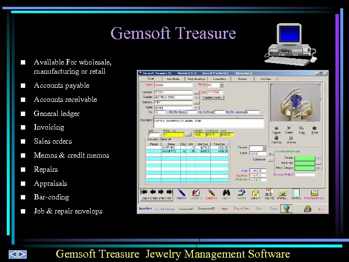 Gemsoft Treasure n Available For wholesale, manufacturing or retail n Accounts payable n Accounts