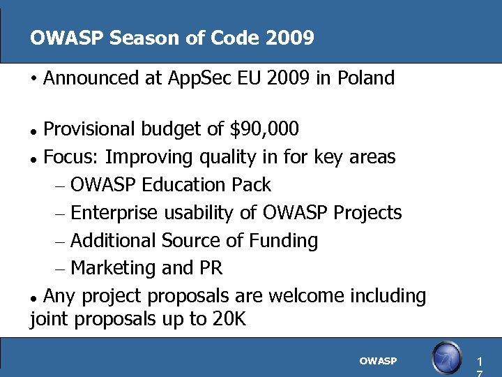 OWASP Season of Code 2009 • Announced at App. Sec EU 2009 in Poland