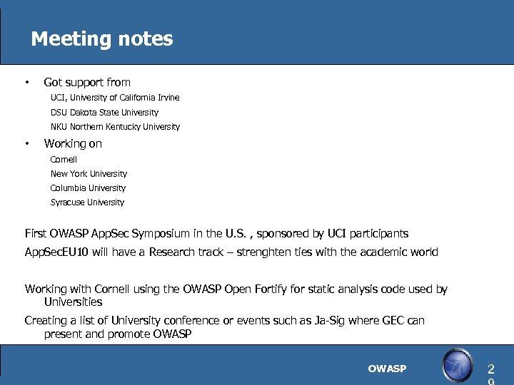Meeting notes • Got support from UCI, University of California Irvine DSU Dakota State