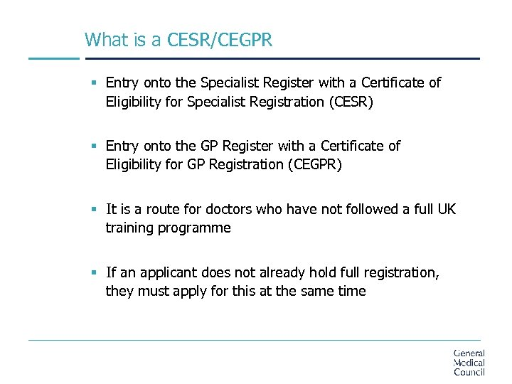 What is a CESR/CEGPR § Entry onto the Specialist Register with a Certificate of