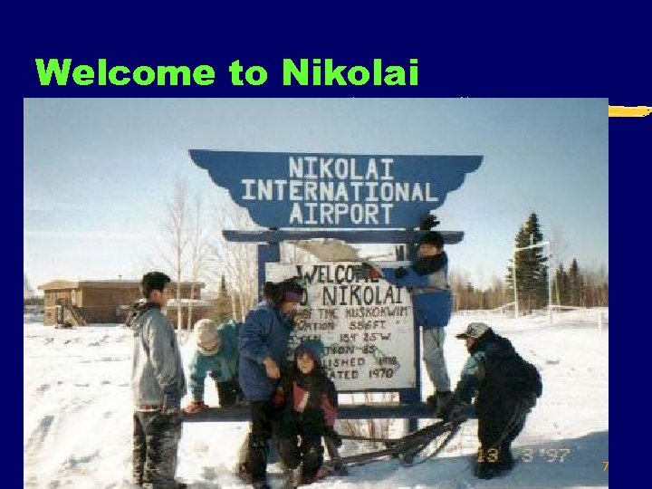 Welcome to Nikolai 7