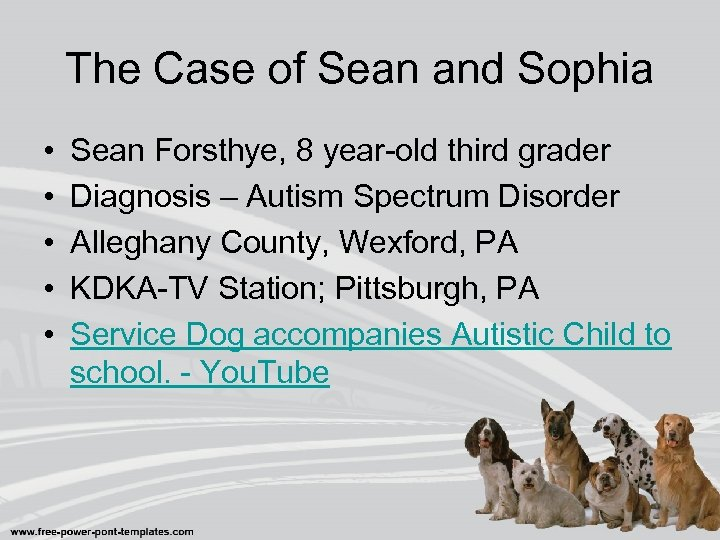 The Case of Sean and Sophia • • • Sean Forsthye, 8 year-old third