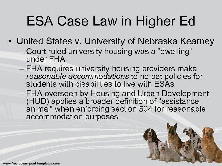 ESA Case Law in Higher Ed • United States v. University of Nebraska Kearney