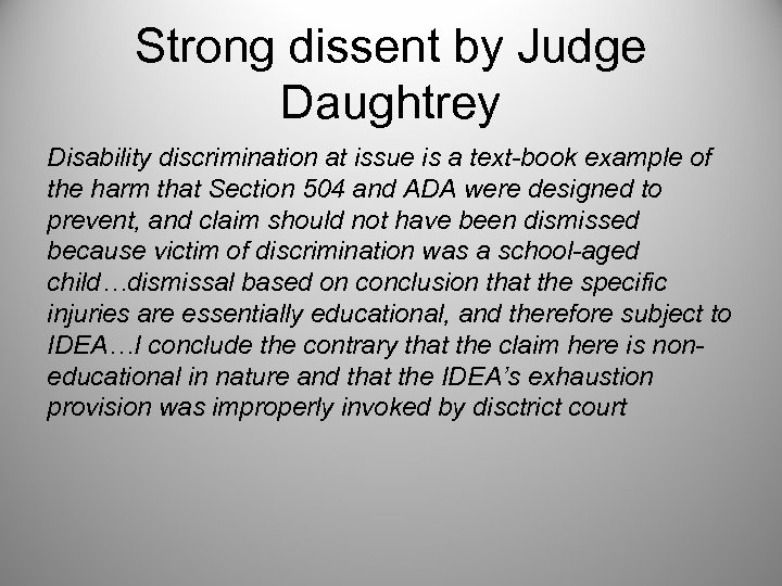 Strong dissent by Judge Daughtrey Disability discrimination at issue is a text-book example of