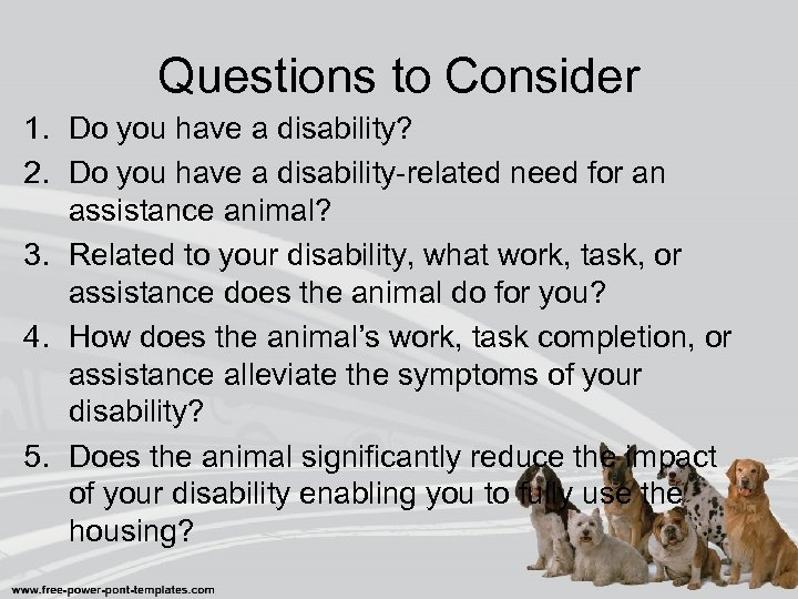 Questions to Consider 1. Do you have a disability? 2. Do you have a