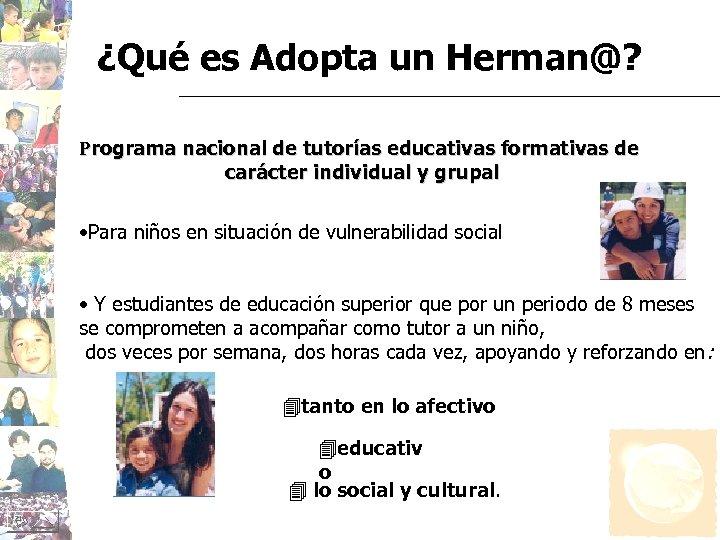 ¿Qué es Adopta un Herman@? Programa nacional de tutorías educativas formativas de carácter individual