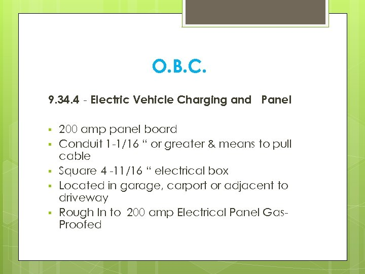 O. B. C. 9. 34. 4 - Electric Vehicle Charging and Panel § §