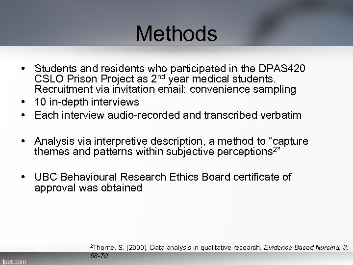 Methods • Students and residents who participated in the DPAS 420 CSLO Prison Project