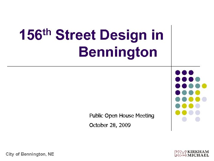 th 156 Street Design in Bennington Public Open House Meeting October 28, 2009 City