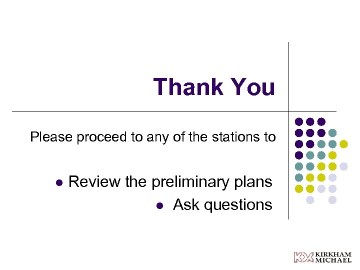 Thank You Please proceed to any of the stations to l Review the preliminary