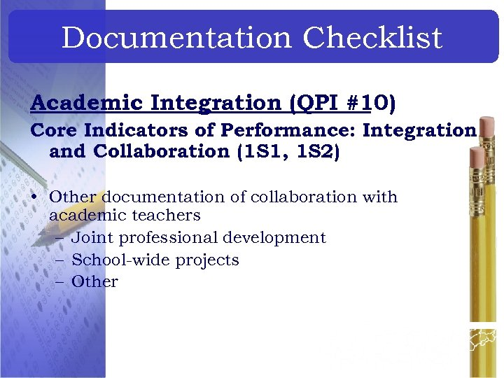 Documentation Checklist Academic Integration (QPI #10) Core Indicators of Performance: Integration and Collaboration (1