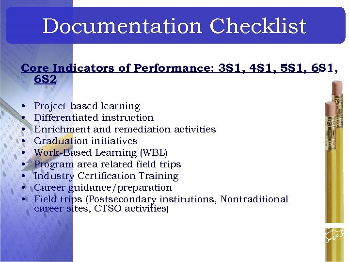 Documentation Checklist Core Indicators of Performance: 3 S 1, 4 S 1, 5 S