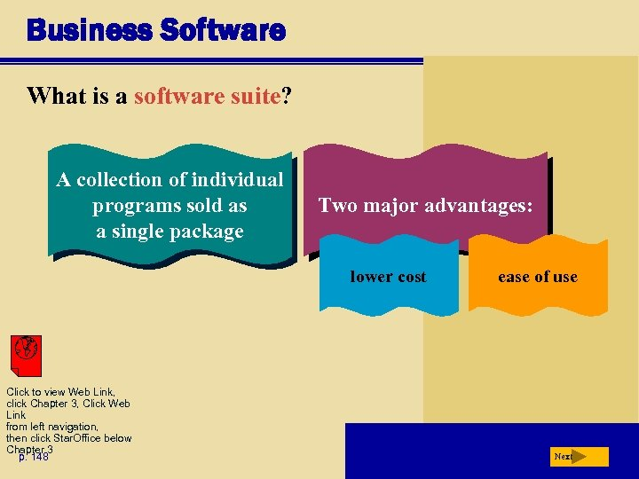 Business Software What is a software suite? A collection of individual programs sold as