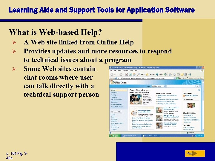 Learning Aids and Support Tools for Application Software What is Web-based Help? Ø Ø