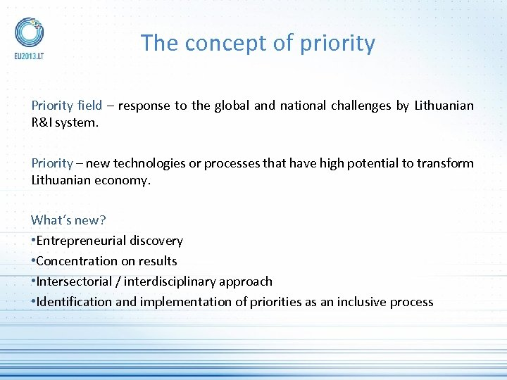 The concept of priority Priority field – response to the global and national challenges
