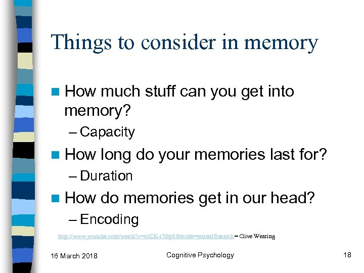 Things to consider in memory n How much stuff can you get into memory?