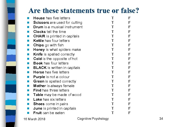 Are these statements true or false? n n n n n n House has