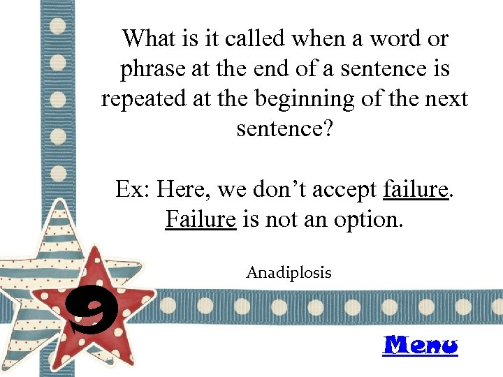 What is it called when a word or phrase at the end of a