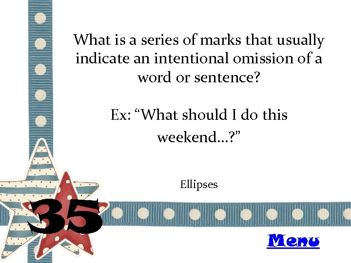 What is a series of marks that usually indicate an intentional omission of a