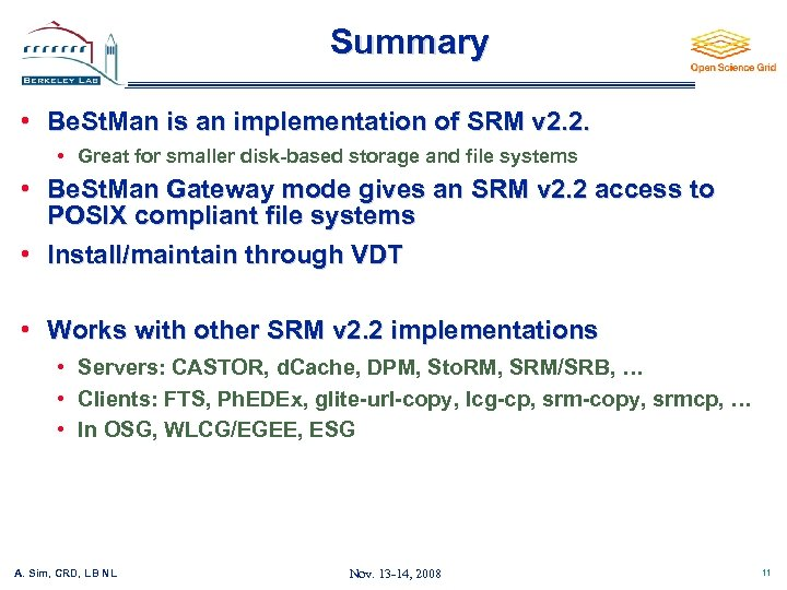 Summary • Be. St. Man is an implementation of SRM v 2. 2. •