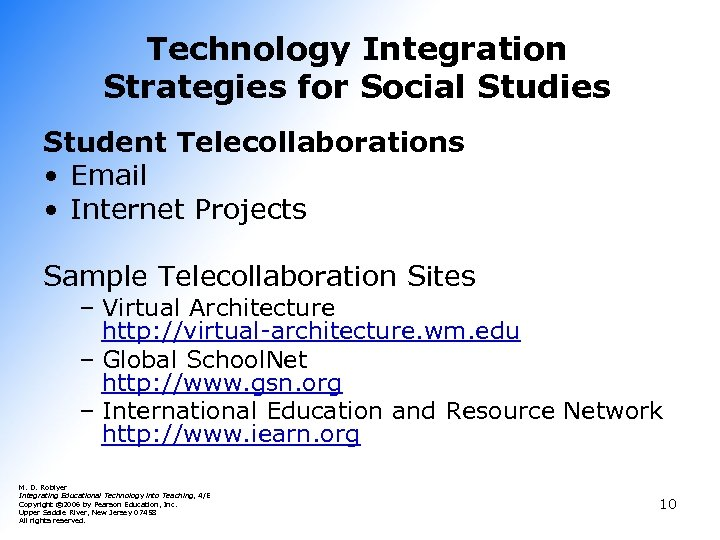 Technology Integration Strategies for Social Studies Student Telecollaborations • Email • Internet Projects Sample