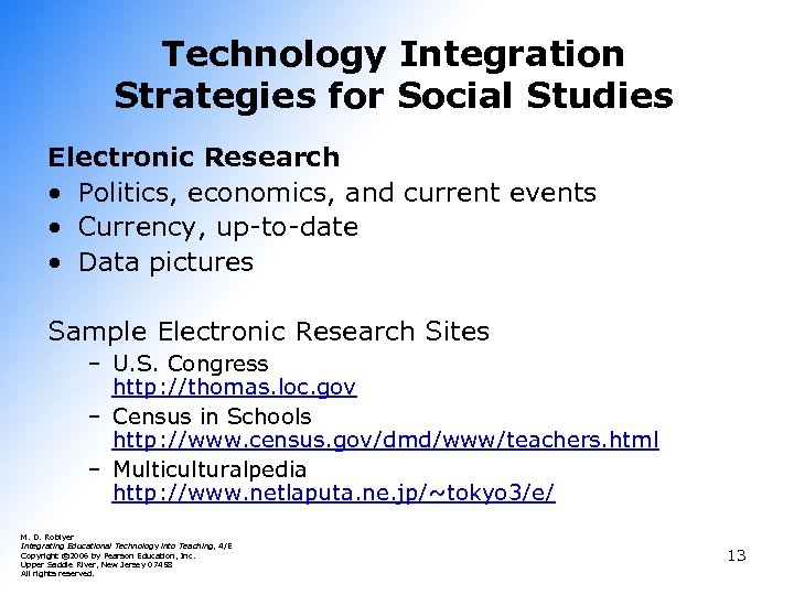 Technology Integration Strategies for Social Studies Electronic Research • Politics, economics, and current events