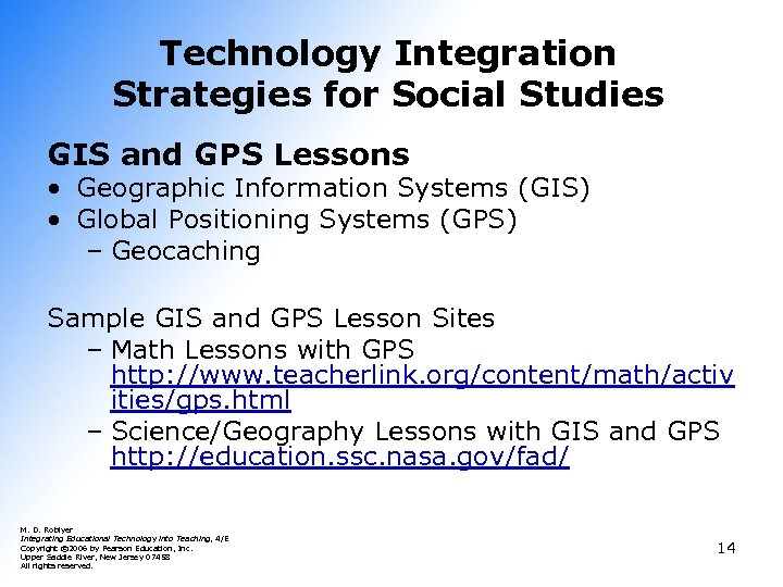 Technology Integration Strategies for Social Studies GIS and GPS Lessons • Geographic Information Systems