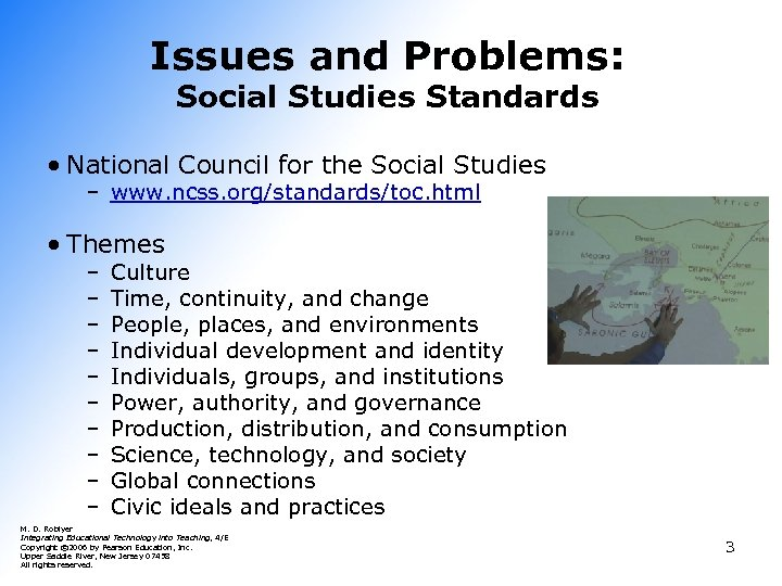 Issues and Problems: Social Studies Standards • National Council for the Social Studies –