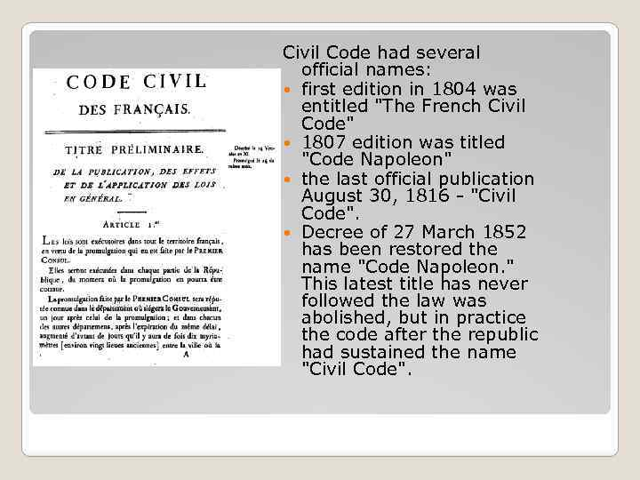 Civil Code had several official names: first edition in 1804 was entitled