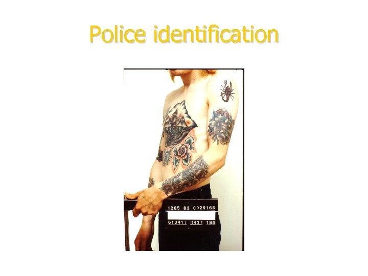 Police identification
