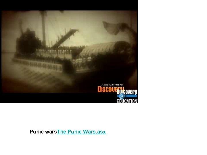 Punic wars. The Punic Wars. asx