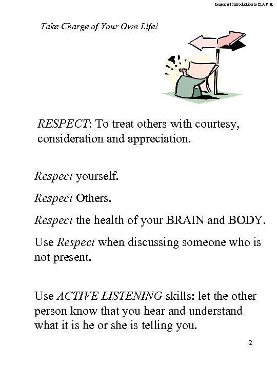 Lesson #1 Introduction to D. A. R. E. Take Charge of Your Own Life!