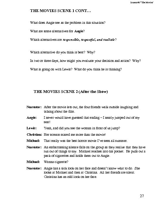 """Lesson #5 """"The Movies"""" THE MOVIES SCENE 1 CONT… What does Angie see as"""