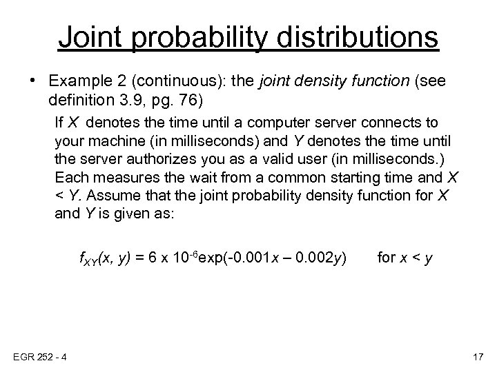 Joint probability distributions • Example 2 (continuous): the joint density function (see definition 3.