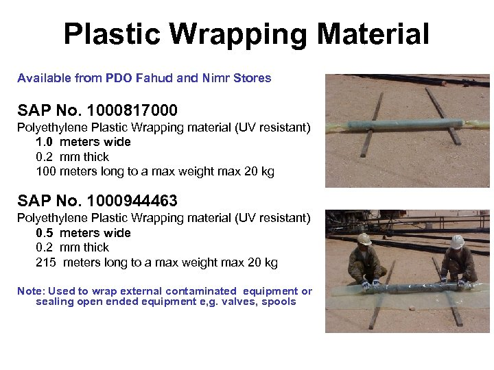 Plastic Wrapping Material Available from PDO Fahud and Nimr Stores SAP No. 1000817000 Polyethylene