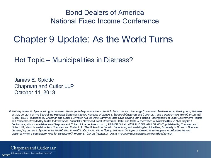Bond Dealers of America National Fixed Income Conference Chapter 9 Update: As the World