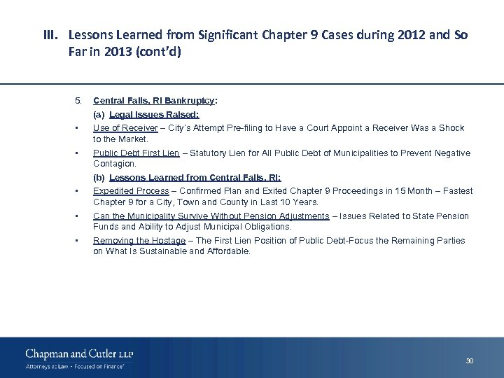III. Lessons Learned from Significant Chapter 9 Cases during 2012 and So Far in