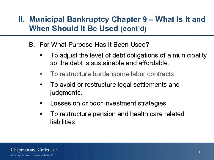 II. Municipal Bankruptcy Chapter 9 – What Is It and When Should It Be