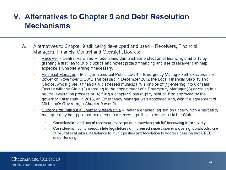 V. Alternatives to Chapter 9 and Debt Resolution Mechanisms A. Alternatives to Chapter 9