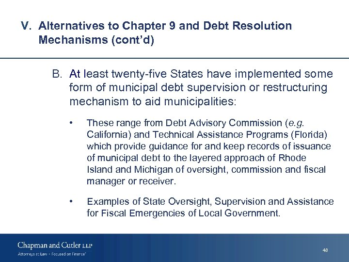 V. Alternatives to Chapter 9 and Debt Resolution Mechanisms (cont'd) B. At least twenty-five