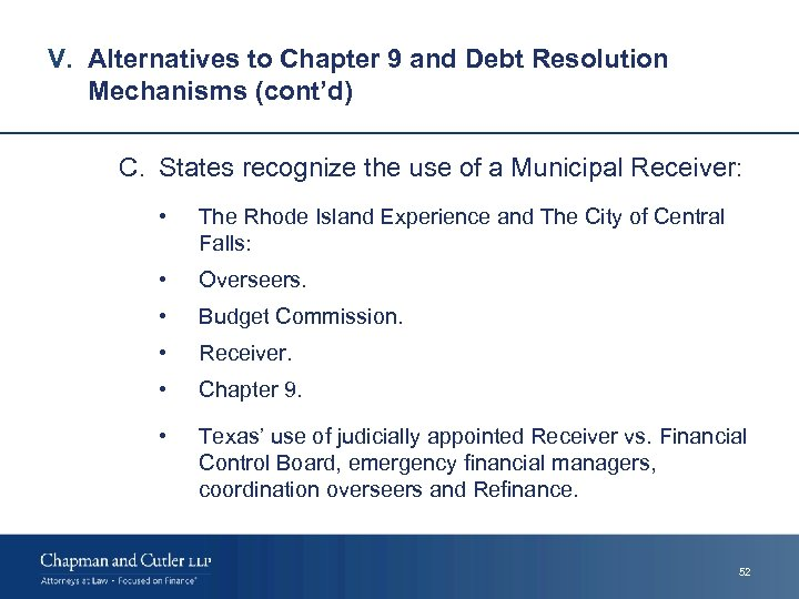 V. Alternatives to Chapter 9 and Debt Resolution Mechanisms (cont'd) C. States recognize the