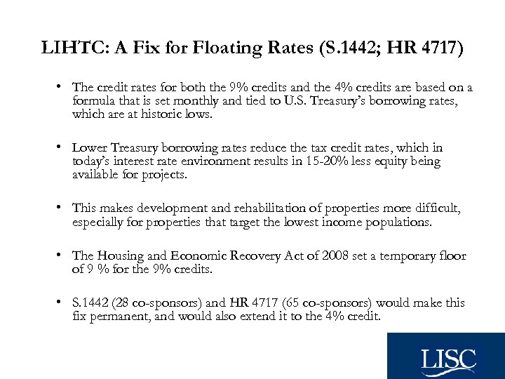 LIHTC: A Fix for Floating Rates (S. 1442; HR 4717) • The credit rates