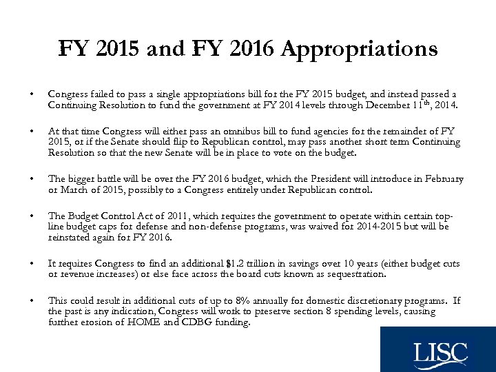 FY 2015 and FY 2016 Appropriations • Congress failed to pass a single appropriations