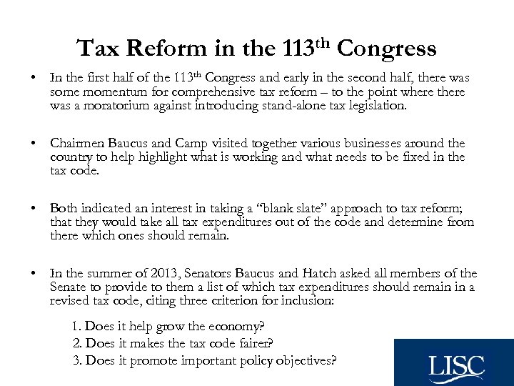 Tax Reform in the 113 th Congress • In the first half of the