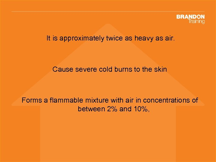 It is approximately twice as heavy as air. Cause severe cold burns to the